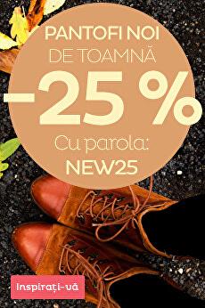 Noutăți toamna-iarna cu reducere 25 %