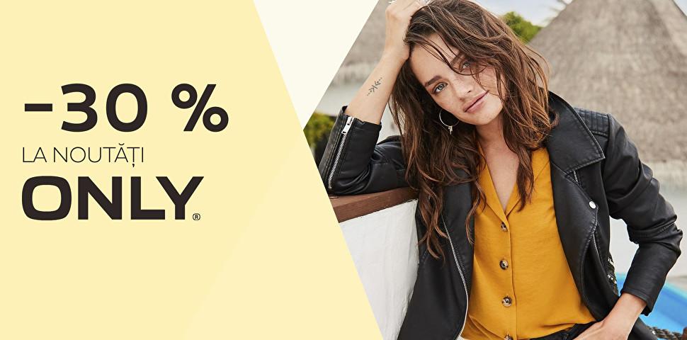 - 30 % la noutăți ONLY