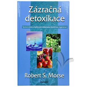 Zobrazit detail výrobku Knihy Zázračná detoxikace (Dr. Robert S. Morse)