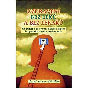 Zobrazit detail výrobku Knihy Uzdravení bez léků a bez lékařů (David Servan-Schreiber)