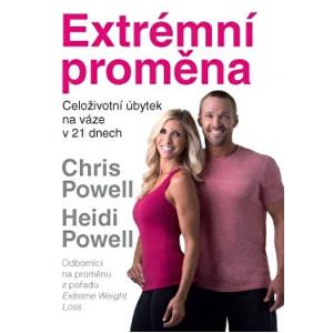 Knihy Extrémní proměna - Celoživotní úbytek na váze v 21 dnech (Chris Powell, Heidi Powell)