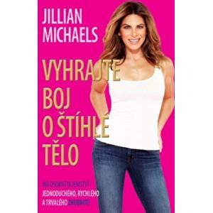 Zobrazit detail výrobku Knihy Vyhrajte boj o štíhlé tělo (Jillian Michaels)