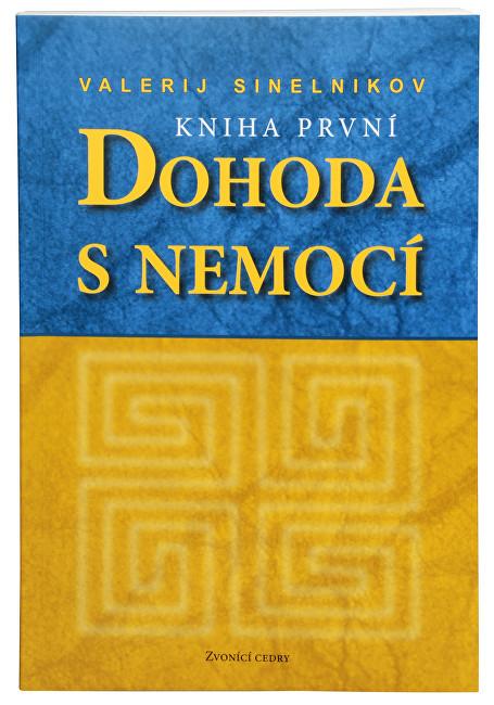 Zobrazit detail výrobku Knihy Dohoda s nemocí I. díl (Valerij Sinelnikov)