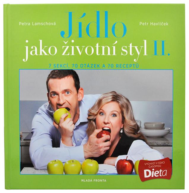 Zobrazit detail výrobku Knihy Jídlo jako životní styl II. (Ing. Petr Havlíček, Petra Lamschová)