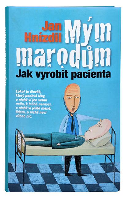 Knihy Mým marodům (MUDr. Jan Hnízdil)