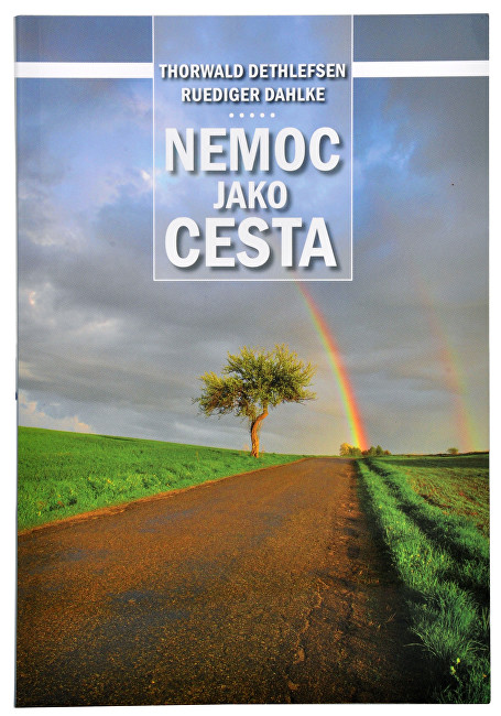Zobrazit detail výrobku Knihy Nemoc jako cesta (Thorwald Dethlefsen, Dr. Ruediger Dahlke)