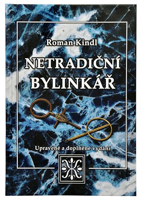 Netradiční bylinkář (Roman Kindl)