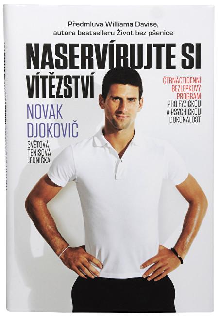 Zobrazit detail výrobku Knihy Naservírujte si vítězství (Novak Djokovič) - SLEVA - poškozený obal