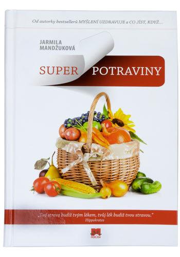 Super potraviny (Ing. Jarmila Mandžuková) - ve slovenštině