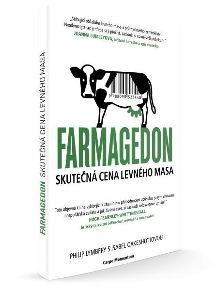Farmagedon - skutečná cena levného masa (Philip Lymbery, Isabel Oakeshott)