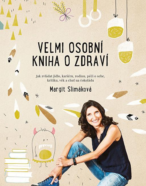 Zobrazit detail výrobku Knihy Velmi osobní kniha o zdraví (Margit Slimáková)