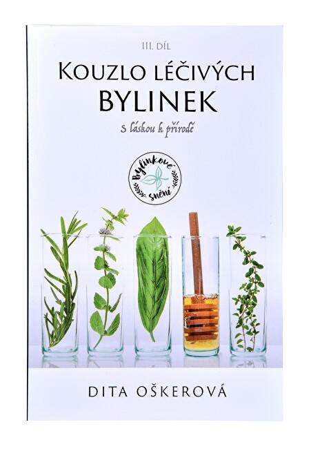 Zobrazit detail výrobku Knihy Kouzlo léčivých bylinek III. - S láskou k přírodě (Dita Oškerová)