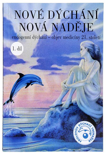 Zobrazit detail výrobku Knihy Nové dýchání nová naděje 1. díl (MUDr. Taťána Kozlovová) - SLEVA - zvlněné stránky