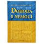 Dohoda s nemocí I. díl (Valerij Sinelnikov)