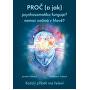 De ce (și cum) psihosomatică funcționează? boala incepe in cap? (Dr.. Jarmila Klimova, mons. Michaela Purple)