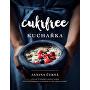 Cukrfree kuchařka (Janina Černá)