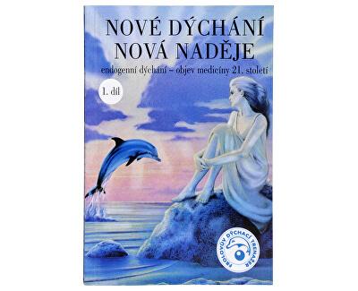 Knihy Nové dýchání nová naděje 1. díl (MUDr. Taťána Kozlovová)