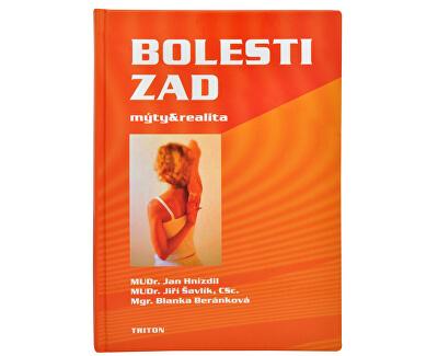 Knihy Bolesti zad: mýty a realita (MUDr. Jan Hnízdil, MUDr. Jiří Šavlík, CSc., Mgr. Blanka Beránková)