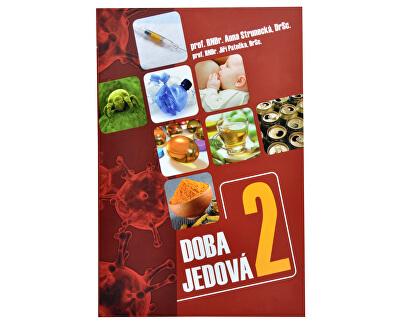 Knihy Doba jedová 2 (prof. RNDr. Anna Strunecká, DrSc., prof. RNDr. Jiří Patočka, DrSc.)