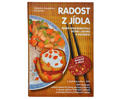 Knihy Radost z jídla (MUDr. V. Strnadelová, J. Zerzán) + DVD