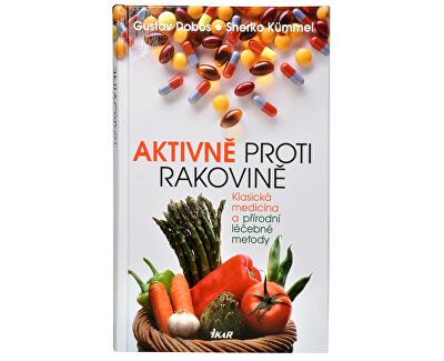 Knihy Aktívne proti rakovine (Prof. Dr. G. Dobos, Dr. S. Kümmel)