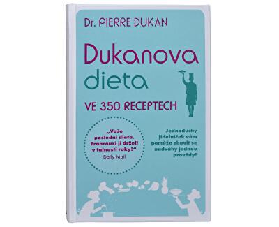 Knihy Dukanova dieta ve 350 receptech (Dr. Pierre Dukan)