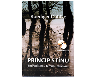 Knihy Princip stínu + CD (Dr. Ruediger Dahlke)