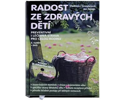 Knihy Radost ze zdravých dětí (MUDr. V. Strnadelová, J. Zerzán) + DVD