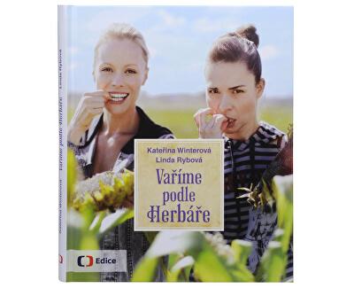 Knihy Vaříme podle herbáře (Kateřina Winterová, Linda Rybová)