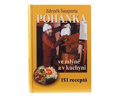 Šmajstrla Pohanka ve mlýně a v kuchyni - kniha