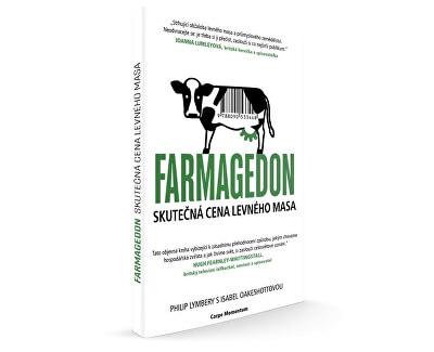 Knihy Farmagedon - skutečná cena levného masa (Philip Lymbery, Isabel Oakeshott)