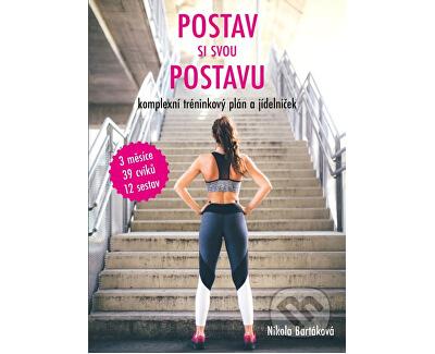 Knihy Postav si svou postavu (Nikola Bartáková)